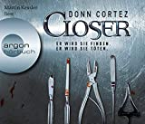 Closer: Er wird sie finden. Er wird sie töten. - Donn Cortez