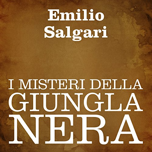 I misteri della giungla nera [The Mysteries of the Black Jungle] Titelbild