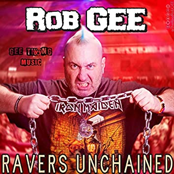 Ravers Unchained