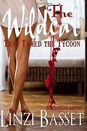 The Wildcat That Tamed The Tycoon: Volume 1