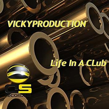 Life in a Club