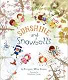 Sunshine and Snowballs (Picture Story Book)