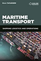 Maritime Transport: Shipping Logistics and Operations
