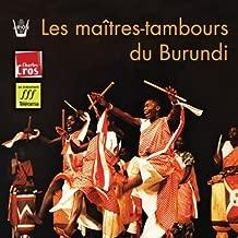 The Masters Drummers Of Burundi