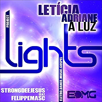 A Luz (Project Lights)