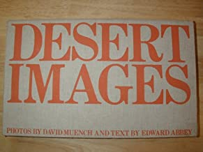 Desert images : an American landscape / photos. by David Muench ; picture editor, Susan Rayfield