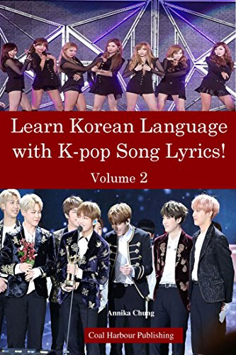 Learn Korean Language with K-pop Song Lyrics! Volume 2
