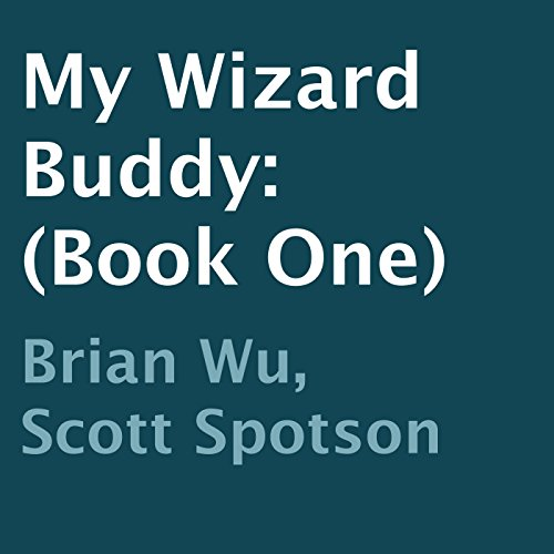 My Wizard Buddy, Book 1 audiobook cover art