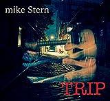 Songtexte von Mike Stern - Trip