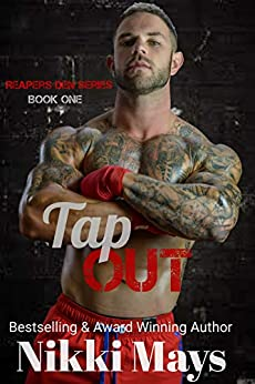 Tap Out (Reapers Den Series Book 1) by [Nikki Mays]