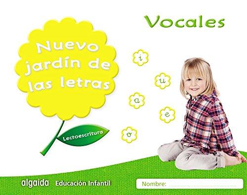 Nuevo jardín de las letras. Vocales. Educación Infantil: Lectoescritura Pauta (Educación Infantil Algaida. Lectoescritura) - 9788490677292