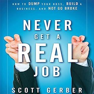 Never Get a 'Real' Job audiobook cover art