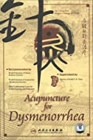 Acupuncture for Dysmenorrhea [DVD]