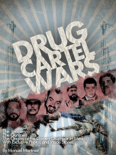 Drug Cartel Wars (English Edition)