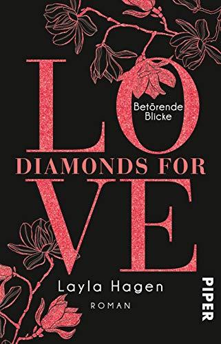 Diamonds For Love – Betörende Blicke (Diamonds For Love 6): Roman