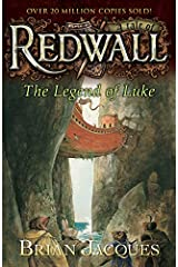 The Legend of Luke: A Tale from Redwall Kindle Edition