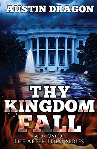 Thy Kingdom Fall (After Eden Series…