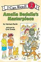 Amelia Bedelia's Masterpiece (I Can Read Level 2)