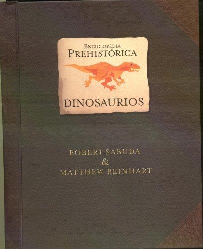 Enciclopedia prehistorica - dinosaurios (Libro Ilustrado)