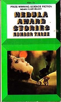 Nebula Award Stories 3 - Book #3 of the Nebula Awards ##20