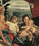 Correggio. Il genio, le opere. Ediz. illustrata
