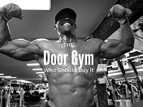 Door Gym Pull Up Bar - Who should buy it?