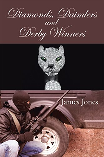 Diamonds, Daimlers and Derby Winners (English Edition)