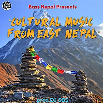 Cultural Music From East Nepal