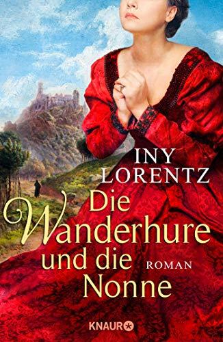 Die Wanderhure und die Nonne: Roman (Die Wanderhuren-Reihe, Band 7)