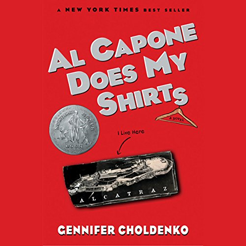 Al Capone Does My Shirts                   Written by:                                                                                                                                 Gennifer Choldenko                               Narrated by:                                                                                                                                 Kirby Heyborne                      Length: 6 hrs and 10 mins     2 ratings     Overall 3.0