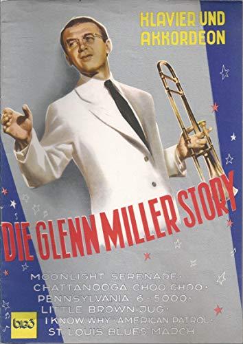 Die Glenn Miller Story für Klavier und Akkordeon,