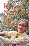 Hindu Names For Girls: More than 7,000 Most Popular Hindu Baby Names with Meanings
