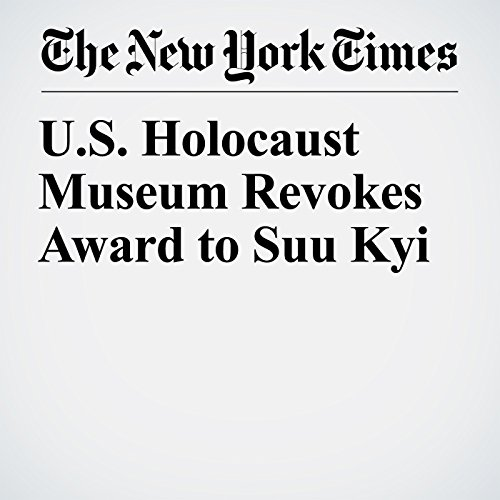 U.S. Holocaust Museum Revokes Award to Suu Kyi copertina