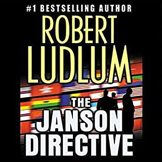 The Janson Directive                   By:                                                                                                                                 Robert Ludlum                               Narrated by:                                                                                                                                 Paul Michael                      Length: 20 hrs and 52 mins     1,776 ratings     Overall 4.1