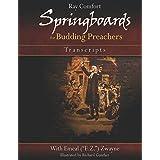 Springboards for Budding Preachers: Open-Air Preaching Transcripts (English Edition)