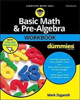 Basic Math and Pre-Algebra Workbook For Dummies (For Dummies (Lifestyle))
