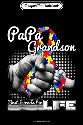 Composition Notebook: Papa & Grandson Best Friends For Autism Awareness Life Journal/Notebook Blank Lined Ruled 6x9 100 Pages