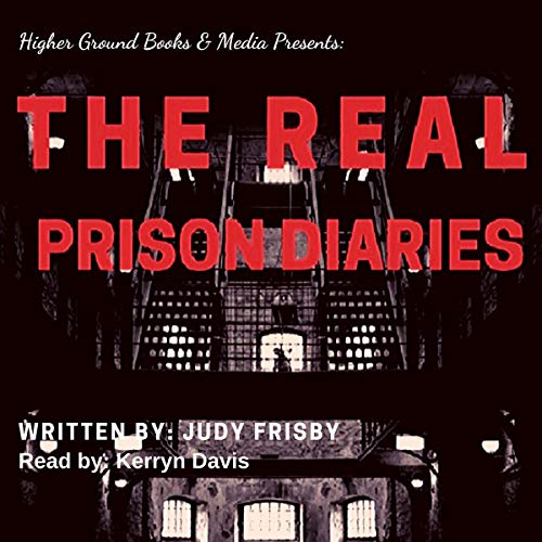 The Real Prison Diaries Audiobook By Judy Frisby cover art