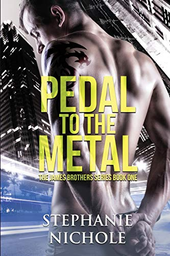 Pedal to the Metal (James Brothers, Band 1)