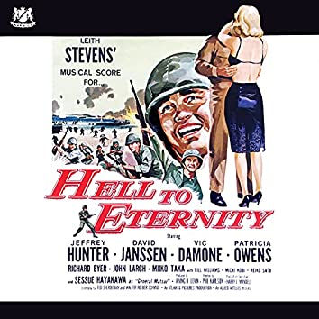 Hell to Eternity (Original Motion Picture Soundtrack)