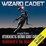 Wizard Cadet: Intergalactic Wizard Scout Chronicles, Book 2