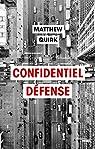 Confidentiel Defense - Extrait par Quirk