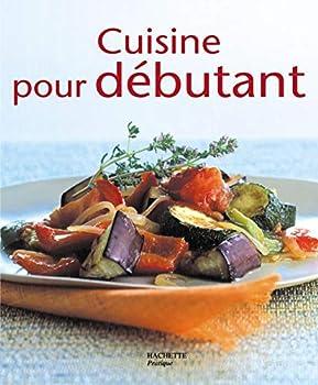 Mass Market Paperback Cuisine pour débutants [French] Book