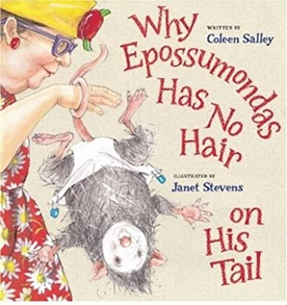 [(Why Epossumondas Has No Hair on His Tail)] [By (author) Janet Stevens ] published on (September, 2004)