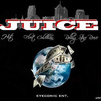 Juice (feat. Rolling Stone Reese & Fleet Coldchain)
