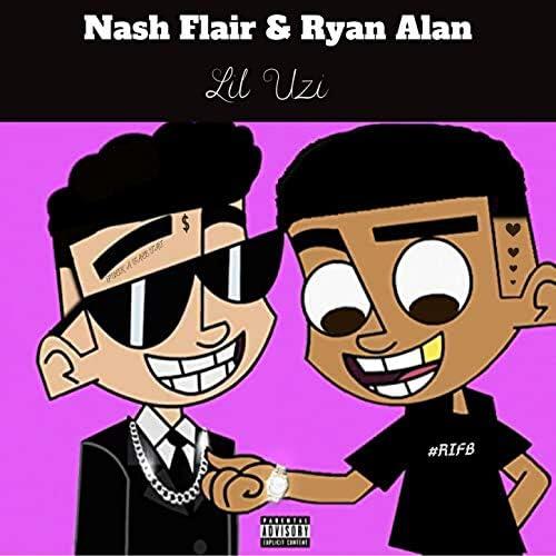 Nash Flair & Ryan Alan