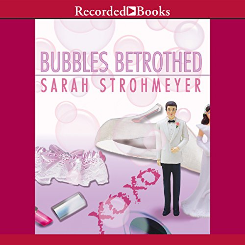 Bubbles Betrothed audiobook cover art