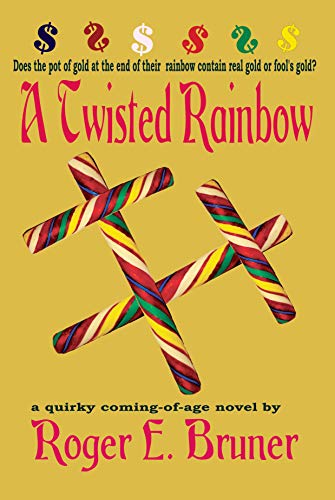 Book: A Twisted Rainbow by Roger E. Bruner