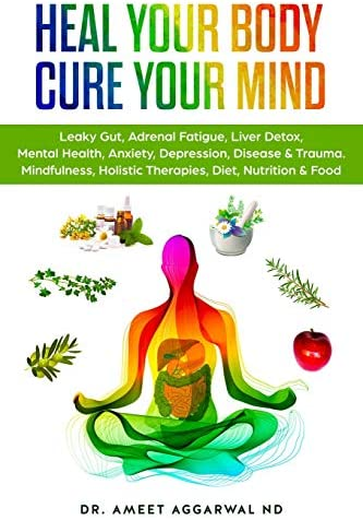 Heal Your Body Cure Your Mind Leaky Gut Adrenal Fatigue Liver Detox Mental Health Anxiety Depression product image