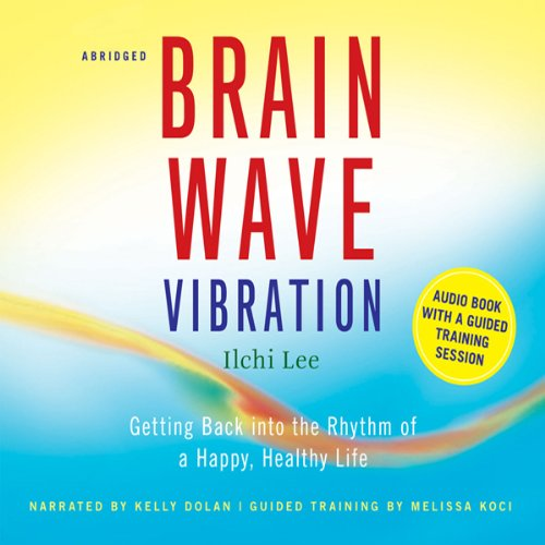 Brain Wave Vibration Audiobook By Ilchi Lee cover art